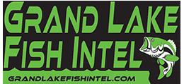 Grand Lake Fishing Intel